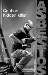 asbestos - the hidden killer
